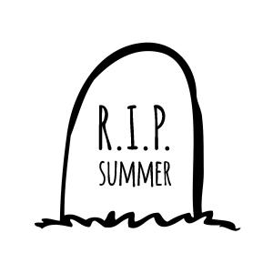 RIP summer